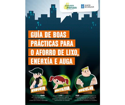 GUÍA DE BOAS PRÁCTICAS PARA O AFORRO DE LIXO, ENERXÍA E AUGA
